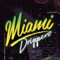Miami Drippers